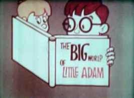 Big World of Little Adam Vol. 1