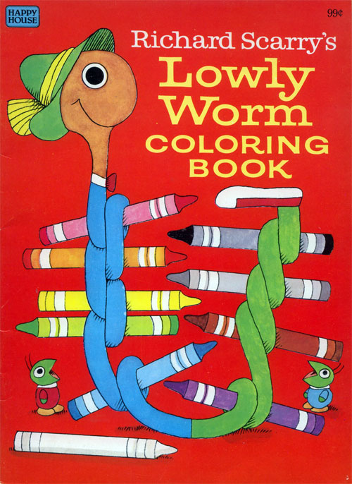 Busy World of Richard Scarry (Lowly Worm Coloring Book; 1983) Happy House