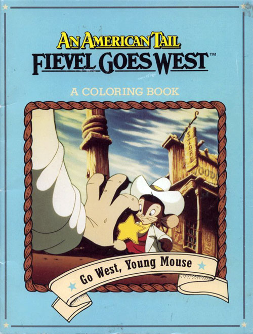 American Tail: Fievel Goes West (Go West, Young Mouse; 1991) Grosset & Dunlap
