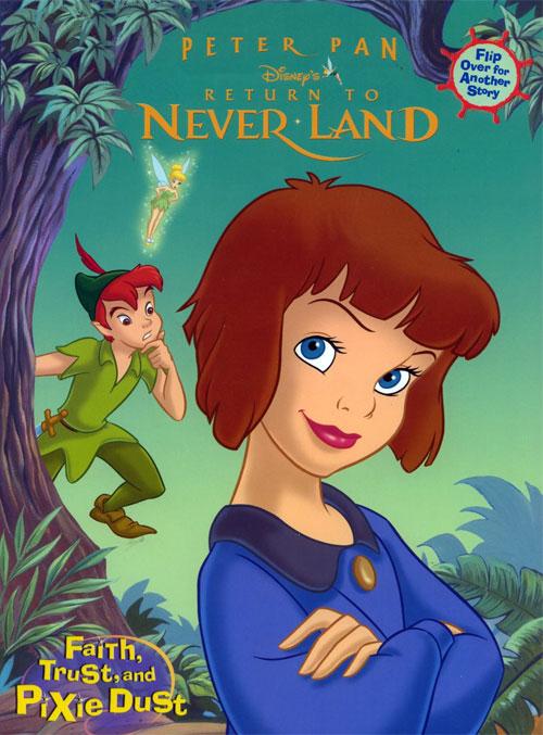 Peter Pan: Return to Neverland (Faith, Trust and Pixie Dust; 2002) Random House