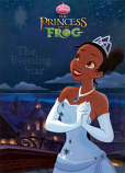 Princess and the Frog (The Evening Star; 2009) Golden Books