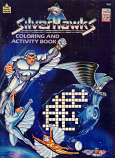 Silverhawks: Coloring and Activity Book (1987) Happy House