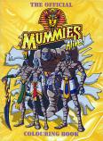 Mummies Alive! (Coloring Book; 1998) Grandreams