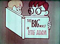 Big World of Little Adam Vol. 1
